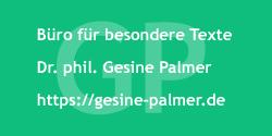 Logo Dr. Gesine Palmer - Büro für besondere Texte